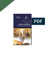Lógica Jurídica Instrumento Indispensable Para El Juez y El Abogado Litigante Fernando Javier Rosales Gramajo