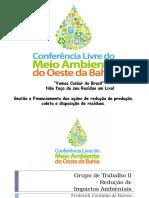 Conferencia Livre de Meio Ambiente - Redução de Impactos
