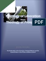 Teologia Eliberarii vs Teologia Prosperitatii