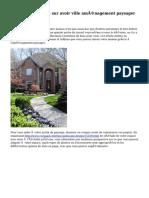 Grande orientation sur avoir ville aménagement paysager à votre maison