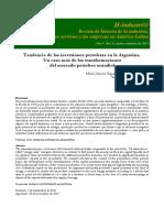 TENDENCIA DE LAS INVERSIONES PETROLERAS EN LA ARGENTINA. UN CASO MÁS DE LAS TRANSFORMACIONES DEL MERCADO PETROLERO MUNDIAL MARÍA JIMENA SEGURA BORDENAVE-GASSEDAT