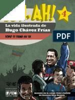 UH AH. LA VIDA ILUSTRADA DE HUGO CHÁVEZ FRIAS. 2015