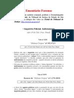 Ementário de Votos - Inquérito Policial - Indiciamento