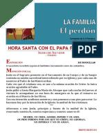 HORA SANTA CON EL PAPA. La Familia, El Perdon (30)