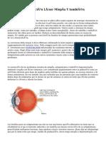 Desventajas Operación Láser Miopía Y también Hipermetropía