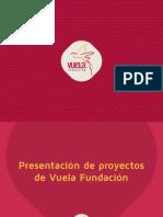 VUELA Presentación Fundación y Proyectos