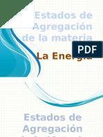 Presentación Clase - Estados de Agregación y Energía