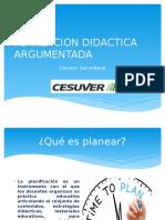 PLANEACION DIDACTICA ARGUMENTADA.pptx