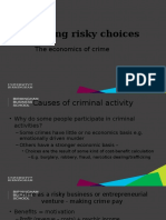 Risky Decisions Crime