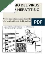 La Hepatitis C .