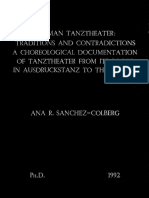 Traditions and Contradictions, A choreological documentation of Tanztheatre from its roots in Ausdrucktanz to present.
