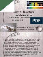 Class 1. Quantum Mechanics