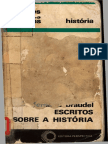 BRAUDEL, F. Escritos Sobre a História