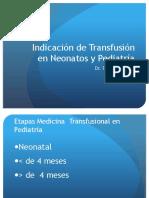 Indicaciones de Transfusion en RN y PEDIATRIA GENERAL