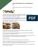 Buen servicio y negocio relacionado con el catering para fiestas en Valladolid