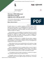 La Jornada_ Morena y PRD Definen Por Separado La Ruta Que Seguirán en La Reforma Del DF