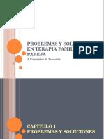 Problemas y Soluciones en Terapia Familiar y De