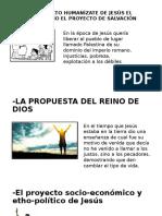El Proyecto Humanízate de Jesús El Cristo