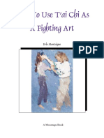 How to Use T'Ai Chi as a Fighting Art