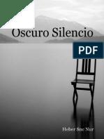 Oscuro Silencio, De Heber Snc Nur