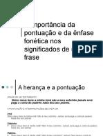 A Import%E2ncia Da Pontua%E7%E3o e Da %EAnfase Fon%E9tica
