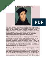 Lutero El Padre de La Reforma y Su Antesemita