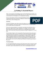 Teaching Fielding to Baseball Players