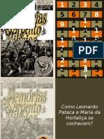 Memórias Sargento de Milícias_Debate