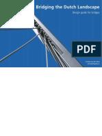 Bridging the Dutch Landscape - Design Guide for Bridges