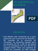 La Meseta Subtropical Misionera Pawe Point Lunes