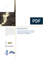 Resilience - Going from Conventional to Adaptive Freshwater Management for Human and Ecosystem Compatibility