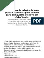 Os Desafios Da Criação de Uma Política Curricular