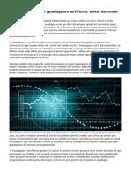 Strategia sicura per guadagnare nel Forex