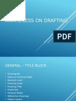 Awareness on Drafting