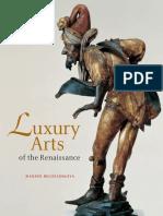 Luxury Arts of the Renaissance