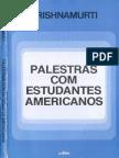 Palestras Com Estudantes Americanos - J. Krishnamurti
