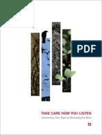 Take Care How You Listen En