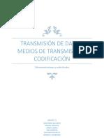 Transmisión de Datos, Medios de Transmisión y Codificación-Grupo1