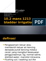 Bladder Irrigation