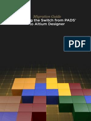 Altium Designer PADS Migration Guide | Printed Circuit Board
