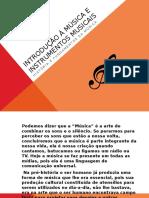 Introdução á Música e Instrumentos Musicais