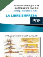La Libre Empresa - El Networmarketing - Siglo XXI