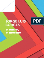 O Outro, o Mesmo - Jorge Luis Borges