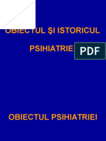 1. Obiectul Şi Istoricul Psihiatriei