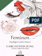 Carl Gustav Jung - Feminen Dişilliğin Farklı Yüzleri