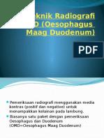 Teknik Radiografi OMD (Oesophagus Maag Duodenum)