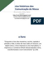 Cmd 08.04 Aspectos Históricos dos Meios de Comunicação de Massa