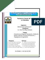 Trabajo FinalCreación de una Empresa, Descripción y Análisis de Puestos, Políticas y Proceso de Producción, y Organigrama de organización