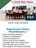 Pendidikan Untuk Masa Depan