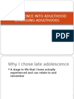 Adolescence into Adulthood